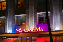 The Carlyle (Markus Lenz) Tags: amerika artdecodistrict beleuchtung diewelt florida fotografie genre leuchtschrift miami miamibeach nachtaufnahme orte technik thecarlyle usa vereinigtestaaten
