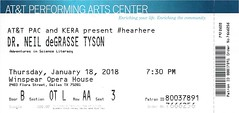January 18, 2018, Dr. Neil deGrasse Tyson, Adventures in Science Literacy, AT&T Performing Arts Center, Winspear Opera House, Dallas, Texas - Ticket Stub (Joe Merchant) Tags: january 18 2018 dr neil degrasse tyson adventures science literacy att performing arts center winspear opera house dallas texas ticket stub