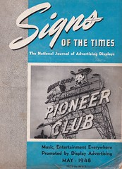 Signs of the Times - May 1948 Cover - PIONEER CLUB sign in Las Vegas by YESCO! (hmdavid) Tags: pioneer club casino vegasvic las vegas nevada yesco sign signofthetimes magazine may 1948 1940s midcentury roadside advertising