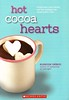 Hot Cocoa Hearts (Vernon Barford School Library) Tags: suzannenelson suzanne nelson wish 3 three hotchocolate chocolate christmas blizzards interpersonalrelations crush crushes photography romance romantic romancefiction romancenovel romancenovels romanticstory romanticstories lovestory lovestories lovenovel lovenovels lovefiction love romanticfiction vernon barford library libraries new recent book books read reading reads junior high middle vernonbarford fiction fictional novel novels paperback paperbacks softcover softcovers covers cover bookcover bookcovers 9780545839686