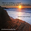 quote-liveintentionally-there-is-nothing-so-fatal (pdstein007) Tags: quote inspiration inspirationalquote carpediem liveintentionally