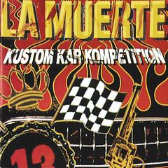 1991_La_Muerte_Kustom_Kar_Kompetition (Marc Wathieu) Tags: rock pop vinyl cover record sleeve music belgium belgië coverart belgique pochette cd indie artwork vinylcover sleevedesign