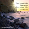 quote-liveintentionally-vision-without-action-is-a (pdstein007) Tags: quote inspiration inspirationalquote carpediem liveintentionally