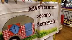 Adventure Before Dementia. Nov 2017 (SimonHX100v) Tags: dementia sign signs logo poster funny fun humour humor innuendo irony satire simonhx100v text writing