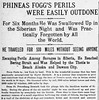 PHINEAS FOGG / PHILEAS FOGG (The Mandela Effect Database) Tags: around world eighty days phineasfogg phileasfogg 1873 jules verne novel mandela mandala mandelaeffect residual research residue proof print news newspaperscom newspapers