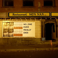No one ever really dies (Coastal Elite) Tags: no oe ever really dies restaurant mon nan chinatown montreal chinese quartier chinois food resto monnan restaurantnonnan quartierchinois montréal advertising ad ads publicité pub night shot clark street nightshot square squareformat paradis fiscaux death billboard posters poster affiche affiches affichage abandoned closed abandonné sign enseigne signs quebec canada