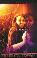 Wonder (Vernon Barford School Library) Tags: robertsawyer robert sawyer www series 3 three sciencefiction science fiction ai artificialintelligence webmind administrativeagencies artificialimplants implants friendship nationalsecurity teen teens teenagers womenmathematicians mathematicians worldwideweb computerhackers hackers crime criminals youngadult youngadultfiction ya vernon barford library libraries new recent book books read reading reads junior high middle school nonfiction hardcover hard cover hardcovers covers bookcover bookcovers visiondisorders 9780670067435