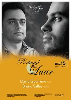 CONCERTO - Duetos da Sé - Alfama Lisboa - SEXTA-FEIRA 15 DEZEMBRO 2017 - 21h30 - PORTUGAL AO LUAR - David Guerreiro - Bruno Salles