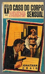 "1965 - O Caso Do Corpo Sensual - The Case Of The Beautiful Body - Jonathan Craig (""The Brazilian 8 Track Museum"") Tags: alceu massini vintage collection pulp fiction sexy noir novel"