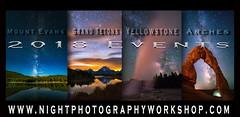 2018 Night Photography Workshops (Darren White Photography) Tags: nightphotography workshops photography nationalpark nationalscenicarea yellowstone archesnationalpark grandteton colorado wyoming utah delicate arch delicatearch