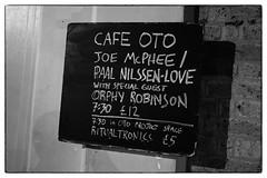 Joe McPhee & Paal Nilssen-Love + Joe McPhee/Paal Nilssen-Love/Orphy Robinson @ Cafe Oto, London, 8th December 2017 (fabiolug) Tags: blackboard billboard board cafeotoblackboard ashwinst ashwinstreet handwriting handwritten joemcphee paalnilssenlove orphyrobinson improvisation improv freejazz jazz avantgardejazz avantgarde experimental cafeoto london dalston music gig performance concert live livemusic leicammonochrom mmonochrom monochrom leicamonochrom leica leicam rangefinder blackandwhite blackwhite bw monochrome biancoenero 35mmsummicronasph 35mmf2summicronasph summicronm35mmf2asph summicron35mmf2asph 35mm summicron leicasummicron leica35mm