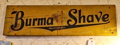 Burma Shave (chauvin.bill) Tags: hss signsunday burmashave vintageadvertising woodsign