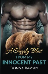 Epub  A Grizzly Blast From My Innocent Past: Reunited (Bear Shifter Romance Book 1): Volume 1 Full (fenabookss) Tags: epub grizzly blast