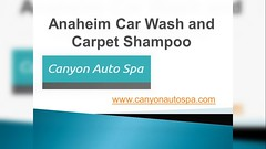 Wondering where you can get the best car shampoo services in Anaheim. Stop running around and visit http://www.canyonautospa.com/ to get the best deals. (canyonautospa0) Tags: anaheim car wash carpet shampoo