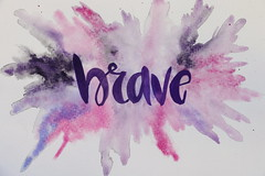 Brave (SOTC 265/365) (gina_blank) Tags: brave word text sotc font calligraphy handwriting script burst colours colors pink purple