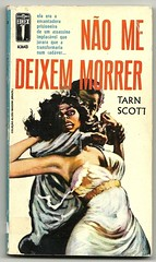 "1964 - Não me deixem morrer / Don't let her die - Tarn Scott (""The Brazilian 8 Track Museum"") Tags: alceu massini vintage collection pulp fiction crime noir novel sexy art cover"