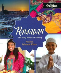 Ramadan:  the Holy Month of Fasting (Vernon Barford School Library) Tags: ausmazehanatkhan ausma zehanat khan ramadan religions religion religious muslim islam vernon barford library libraries new recent book books read reading reads junior high middle school vernonbarford nonfiction paperback paperbacks softcover softcovers covers cover bookcover bookcovers 9781459819184