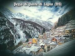 Pezzo di Ponte Dalegno (BS) (A_Rossi) Tags: camonica pezzo pontedilegno valcamonica vallecamonica brescia montagna