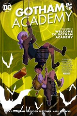 Welcome to Gotham Academy (Vernon Barford School Library) Tags: beckycloonan becky cloonan brendenfletcher brenden fletcher karlkerschl karl kerschl gothamacademy 1 one series batman mystery mysterious mysteryfiction school schools prepschools preparatoryschools student students sciencefiction science fiction graphic novel novels graphicnovel graphicnovels gothamcity gotham vernon barford library libraries new recent book books read reading reads junior high middle vernonbarford nonfiction paperback paperbacks softcover softcovers covers cover bookcover bookcovers 9781401278755 comics cartoons