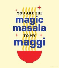 Magic Masala (Lindsay_Silveira) Tags: maggi soup magic masala love flavour valentines gift greeting card design print cute ramen spice partner parent sibling lover forever foodlove souplove bowl hot comfort quirky