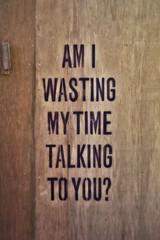 AM I WASTING MY TIME TALKING TO YOU ? (just.Luc) Tags: letters lettres words woorden mots wörter question vraag frage urbanart graffiti streetart bruges belgië belgien belgique belgica belgium vlaanderen flandres flanders wood hout bois holz ghent gand gent
