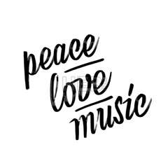 Peace, love, music. lettering by hand. (Hebstreits) Tags: background banner black calligraphic calligraphy card dance decoration decorative design grunge hand handwritten happy illustration inspiration isolated lettering life lifestyle love message motivation music party peace phrase poster quote sign style tshirt text type typography vector white word