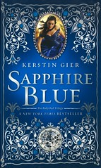 Sapphire Blue (Vernon Barford School Library) Tags: kerstingier kerstin geir rubyred therubyredtrilogy rubyredtrilogy trilogy trilogies two 2 fantasyfiction fantasy fiction mysteryfiction mysteries mysterystories mystery timetravel england london familylife greatbritain history historical europe vernon barford library libraries new recent book books read reading reads junior high middle school vernonbarford fictional novel novels hardcover hard cover hardcovers covers bookcover bookcovers 9780805092660