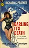 Gold Medal Books 505 - Richard S. Prather - Darling, It's Death (swallace99) Tags: goldmedal vintage 50s murder mystery paperback baryéphillips