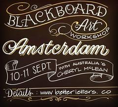 2016-09-10-Blackboard-Art-Amsterdam (betterletters) Tags: betterletters workshops workshop advertising blackboard blackboards chalkboard chalkboards blackboardart cherylmclean lettering design layout illustration pictorial