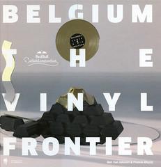 Belgium: The Vinyl Frontier (Marc Wathieu) Tags: belgium vinyl music graphics design graphicdesign visual communication 2016 belgique belgië cover sleeve son sound bookcover book livre couverture bibliographie créationsonore