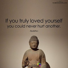 If you truly loved yourself  you could never hurt another.  - Buddha (tjetjev_gorbatjev@yahoo.co.id) Tags: motivational motivated if fitnessmotivation live coffee thoughtoftheday sayings poems pictures quotes life introvert love quote motivationalquotes inspirational inspired truly hustle poets inspirationalquotes wisdom travel