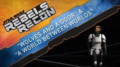 "Rebels Recon #4.7: Inside ""Wolves and a Door"" and ""A World Between Worlds"" | Star Wars Rebels #DarthViral #StarWars (Darth Viral) Tags: ahsokatano andigutierrez carriebeck davefiloni disneyxd emperorpalpatine ezrabridger lucasfilm pablohidalgo rebelsrecon starwarsrebels"