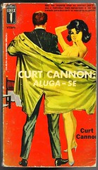 "1964 - Curt Cannon: Aluga-se / I'm Cannon - for hire - Curt Cannon - artist unknown, probably Ronaldo Graça. (""The Brazilian 8 Track Museum"") Tags: alceu massini vintage collection pulp fiction noir novel editormex curt cannon sexy cover 1964 60s bolsilivro detective private eye jackie kennedy jacqueline"