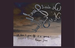 « We don't give life, it is spread  » Françoise Giroud (Calligraphy typography écriture speculaire) Tags: écriture painting artwork citation proverbe handwriting quotations quotation reverse writing life quote quotes typographie typography calligrafia calligraphie calligraphy art