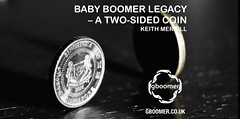 BABY BOOMER LEGACY – A TWO-SIDED COIN BY KEITH MERRILL (GenerBoomer) Tags: gboomer keithmerrill usa unitedstates america babyboomers
