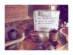 Casa da Tapioca - Natal (o.dirce) Tags: casadatapioca natal mesa xícaras placa odirce