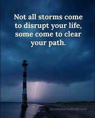 Not all storms come  to disrupt your life,  some come to  clear your path. (tjetjev_gorbatjev@yahoo.co.id) Tags: fitnessmotivation coffee quotes pictures sayings life quote inspired disrupt hustle inspirationalquotes motivational motivated islamicquotes clear live poems introvert love inspirational motivationalquotes path storm poets wisdom travel