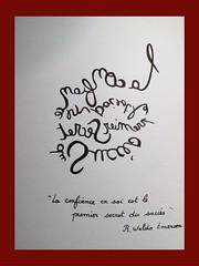 « La confiance en soi est le premier secret du succès » R. Waldo (Calligraphy typography écriture speculaire) Tags: handwriting painting writing calligrafia artwork quotations quotation tattooidea dessin proverbe quotes quote citation typographie typography calligraphie calligraphy art
