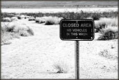 Closed (2bmolar) Tags: closed bw desert wash arroyo
