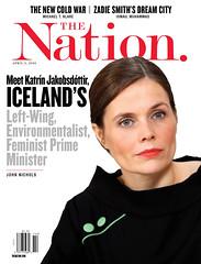 Meet Katrin Jakobsdottir, Iceland's Left-Wing, Environmentalist, Feminist Prime Minister. The Nation. April 2, 2018. Cover Photo by Eggert Johannesson. (rbest90) Tags: thenation iceland feminist primeminister editorialdesign magazinecover environmentalist