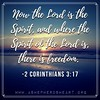 Where The Spirit of The Lord is...there is Freedom!! (ashepherdsheart) Tags: truth faith ashepherdsheart scripture soul heart christian life godsword holyspirit jesus bible freedom mind strength peace joy christianity wisdom hope christfollower