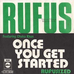 Rufus (Featuring Chaka Khan) - Once you get started/Rufusized 45rpm (oopswhoops) Tags: vinyl 45rpm jazzfunk funk moog rufus chakakhan abc emi