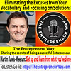 535: Eliminating the Excuses from Your Vocabulary and Focusing on Solutions with Martin Rawls-Meehan Co-Founder and Co-Owner of Ascion LLC Doing Business as Reverie (The Entrepreneur Way) Tags: business entrepreneurship theentrepreneurway entrepreneur entrepreneurism entrepreneurial startup smallbusiness sme businessenterprise businessfounder businessowner coowner cofounder martinrawlsmeehan reverie ascionllc chiefinnovationofficer sleeptechnologycompany sleeptechnology innovationofadjustablebases innovation adjustablebases technologyofbeds technologyinbeds bedtechnology bedbusiness bedcompany bedfirm bedindustry adjustablebeds luxurybeds adjustablebedbases furniturebusiness furniturecompany furniturefirm furnitureindustry bedroomfurniturebusiness bedroomfurniturecompany bedroomfurniturefirm bedroomfurnitureindustry