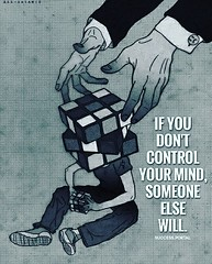 If you don't  control your mind,  someone else will. (tjetjev_gorbatjev@yahoo.co.id) Tags: myunicornlife bloggervibes abmlifeiscolorful proptoit peoplescreative candyminimal fitnessmotivation coffee quotes life mind enlightenment hustle will motivational theeverygirl visualcrush live control poetry quotation love inspirational bandofun handsinframe photosinbetween wisdom travel