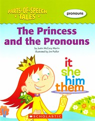 The Princess and the Pronouns (Vernon Barford School Library) Tags: justinmccorymartin justin mccory martin jimpaillot jim paillot partsofspeechtales partsofspeech tales pronouns englishlanguage grammar english language humor humourous humour readinglevel grade3 rl3 quick read reads quickread quickreads qr vernon barford library libraries new recent book books reading junior high middle school vernonbarford nonfiction paperback paperbacks softcover softcovers covers cover bookcover bookcovers princesses royalty 9780545056236