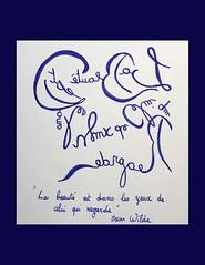 « La beauté est dans les yeux de celui qui regarde » Oscar Wilde (Calligraphy typography écriture speculaire) Tags: handwriting quotations quotation typography quote calligrafia calligraphy calligraphie typographie quotes writing écriture art artwork proverbe citation