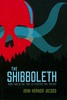 The Shibboleth (Vernon Barford School Library) Tags: johnhornerjacobs john horner jacobs supernatural paranormal occult thriller ability bully bullies bullied memory psychiatrichospitals twelvefingeredboy trilogy 2 two series youngadult youngadultfiction ya vernon barford library libraries new recent book books read reading reads junior high middle school nonfiction hardcover hard cover hardcovers covers bookcover bookcovers 9780761390084