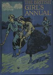 The Britsh Girl's Annual (gripspix (OFF)) Tags: altpapier vintage thebritishgirlsannual 1910 jugendbuch mädchen grosbritannien greatbritain cover umschlag