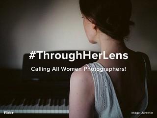#ThroughHerLens