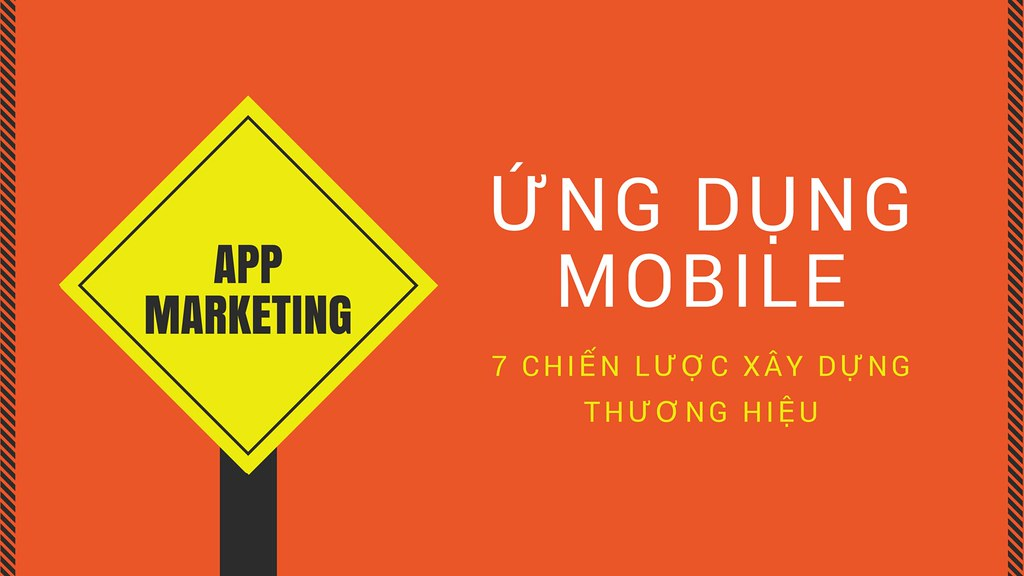 marketing ỨNG DỤNG MOBILE